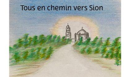 Tous en chemin vers Sion