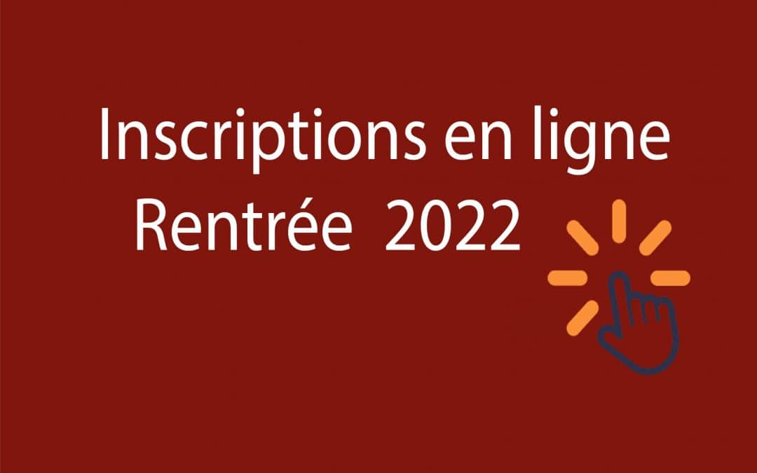 Ouverture de la campagne d'inscription en sixième et seconde rentrée 2022